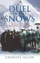 Duel in the Snows ebook by Charles Allen