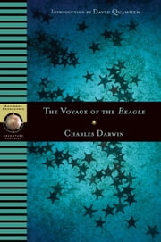 Voyage of the Beagle ebook by Charles Darwin,David Quammen