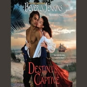 Destiny's Captive audiobook by Beverly Jenkins