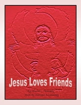 Jesus Loves Friends ebook by M Cannady