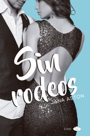 Sin rodeos ebook by Jana Aston, Azahara Martín