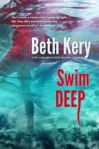 Swim Deep ebook by Beth Kery