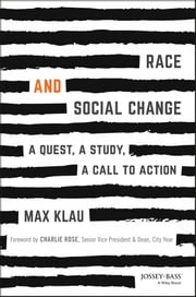 Race and Social Change - A Quest, A Study, A Call to Action ebook by Kobo.Web.Store.Products.Fields.ContributorFieldViewModel