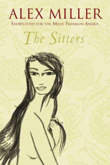 The Sitters ebook by Alex Miller