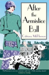 After the Armistice Ball ebook by Catriona McPherson