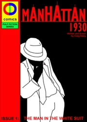 Manhattan 1930: Part One - Empire State ebook by Craig Daley