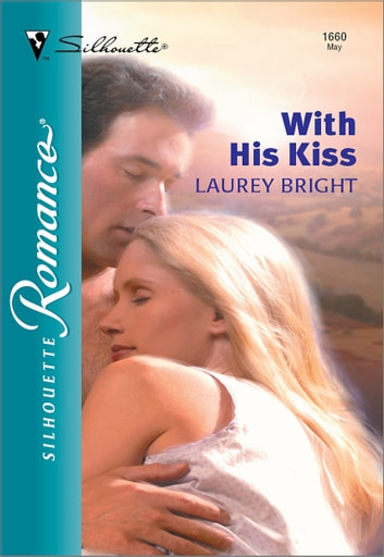 With His Kiss ebook by Laurey Bright