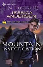 Mountain Investigation ebook by Jessica Andersen