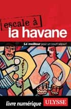 Escale à La Havane ebook by Collectif