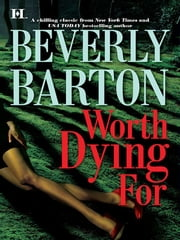 Worth Dying For ebook by Beverly Barton