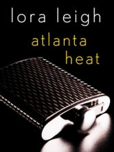 Atlanta Heat - A Navy SEALs Story ebook by Lora Leigh