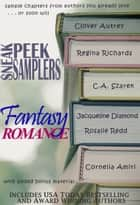 Sneak Peek Samplers: Fantasy Romance ebook by Clover Autrey, Jacqueline Diamond, Regina Richards,...