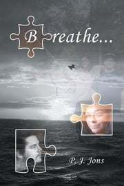 Breathe ebook by P.J. Jons