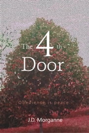 The Fourth Door ebook by J.D. Morganne