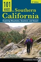 101 Hikes in Southern California ebook by Jerry Schad,David Money Harris