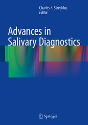 Advances in Salivary Diagnostics ebook by Charles F. Streckfus