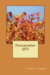 Reincarnation QED ebook by Vimal Sehgal