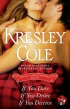The MacCarrick Brothers eBox Set - If You Dare, If You Desire, and If You Deceive ebook by Kresley Cole