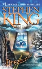 Dreamcatcher ebook by Stephen King