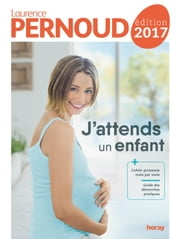 J'attends un enfant 2017 ebook by Laurence Pernoud