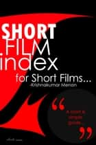 Short film index ebook by Krishnakumar Menon