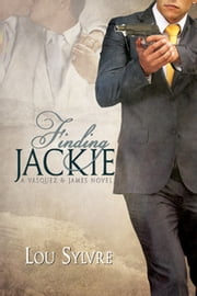Finding Jackie ebook by Lou Sylvre