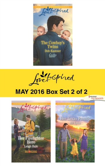 Harlequin Love Inspired May 2016 - Box Set 2 of 2 - An Anthology ebook by Deb Kastner,Leigh Bale,Jill Lynn