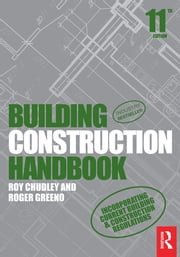 Building Construction Handbook ebook by Roy Chudley,Roger Greeno