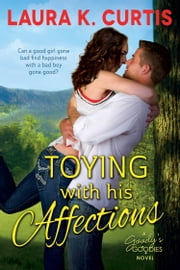 Toying with His Affections ebook by Laura K. Curtis