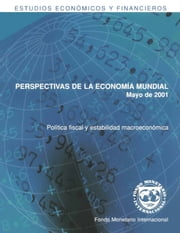 World Economic Outlook, May 2001 ebook by International Monetary Fund. Research Dept.