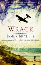 Wrack ebook by James Bradley