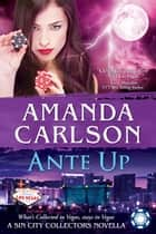 Ante Up ebook by Amanda Carlson