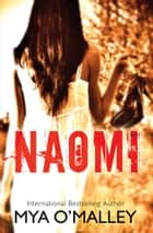 Naomi ebook by Mya O'Malley