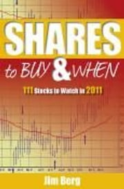 Shares to Buy & When 2011 ebook by Jim Berg
