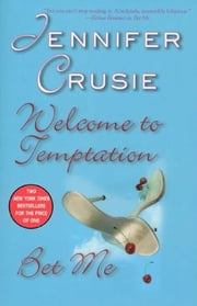 Welcome to Temptation/Bet Me ebook by Jennifer Crusie