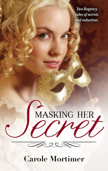 Masking Her Secret - 2 Book Box Set ebook by Carole Mortimer