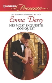 His Most Exquisite Conquest ebook by Emma Darcy