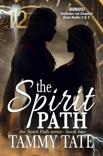 The Spirit Path - The Spirit Path Series, #1 ebook by Tammy Tate