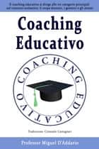 Coaching Educativo ebook by Miguel D'Addario