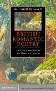 The Cambridge Companion to British Romantic Poetry ebook by James Chandler,Maureen N. McLane
