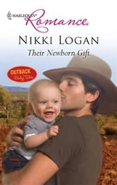 Their Newborn Gift ebook by Nikki Logan