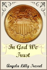 In God We Trust ebook by Angela Lilly Tressel