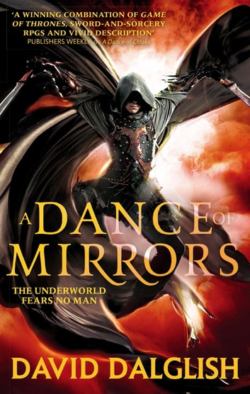 A Dance of Mirrors - Book 3 of Shadowdance ebook by David Dalglish
