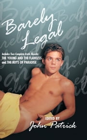 Barely Legal ebook by John Patrick