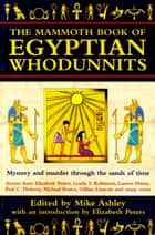 The Mammoth Book of Egyptian Whodunnits ebook by Mike Ashley
