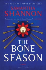 The Bone Season - A Novel ebook by Samantha Shannon