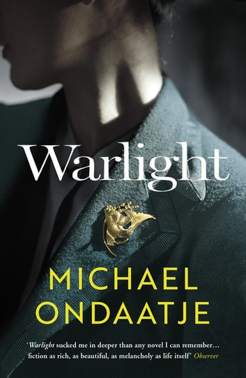 Warlight ebook by Michael Ondaatje