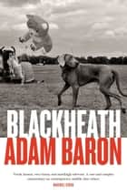 Blackheath ebook by Adam Baron