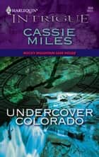 Undercover Colorado ebook by Cassie Miles