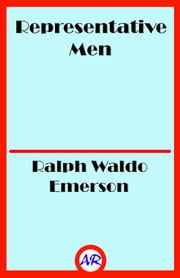 Representative Men ebook by Ralph Waldo Emerson